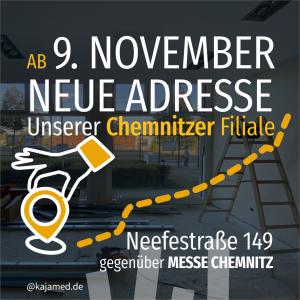 Unsere Chemnitzer Filiale zieht auf die Neefestraße 149 um.