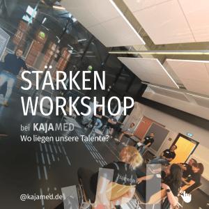 Stärken Workshop bei Kajamed