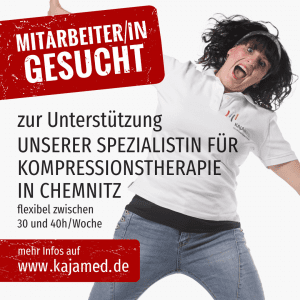 Wir suchen Dich als Unterstützung für unsere Kompressionsterapie-Spezialistin in Chemnitz.